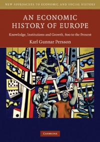 An Economic History of Europe af Karl Gunnar Persson