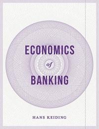 Economics of Banking af Hans Keiding