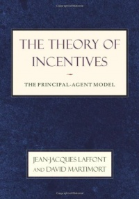 The Theory of Incentives af Jean-Jacques Laffont & David Martimont