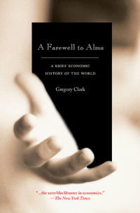 A Farewell to Alms af Gregory Clark