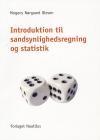 Introduktion til sandsynlighedsregning og statistik af Mogens Nørgaard Olesen
