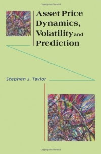 Asset Price Dynamics, Volatility, and Prediction af Stephen J. Taylor