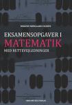 Eksamensopgaver i matematik med rettevejledninger af Mogens Nørgaard Olesen