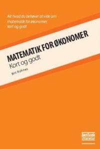 Matematik for økonomer (in Danish) af Brit Rohnes
