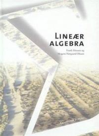 Lineær Algebra af Frank Hansen og Mogens Nørgaard Olesen