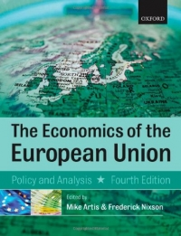 Economics of the European Union: Policy and Analysis af Michael Artis og Frederick Nixson