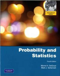 Probability and Statistics af Morris H. DeGroot og Mark J. Schervish