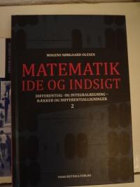 Matematik Ide og Indsigt af Mogens Nørgaard Olesen