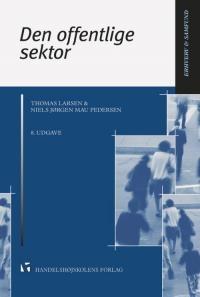 Den offentlige sektor af Thomas Larsen & Niels Jørgen Mau Pedersen